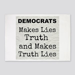 Democrats Makes Lies Truth and Makes Truth Lies 5'