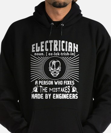 Electrician Who Fixes The Mistakes T Sh Sweatshirt