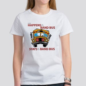 What Happens on the Band Bus Women's T-Shirt
