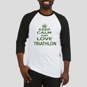 Keep calm and love Triathlon Baseball Tee