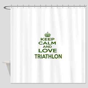 Keep calm and love Triathlon Shower Curtain