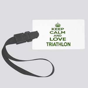 Keep calm and love Triathlon Large Luggage Tag