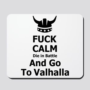 Fuck Calm...Go To Valhalla Mousepad
