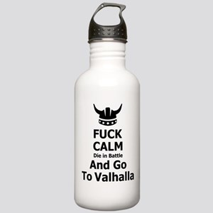 Fuck Calm...Go To Valhalla Sports Water Bottle