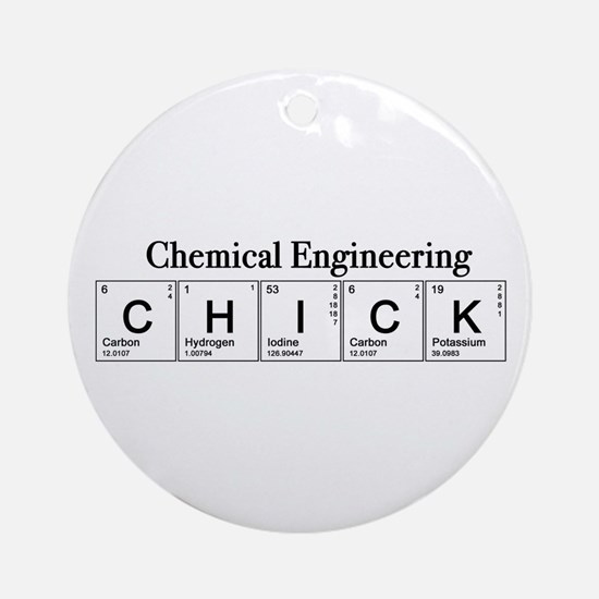 Chemical Engineering Chick Ornament (Round)