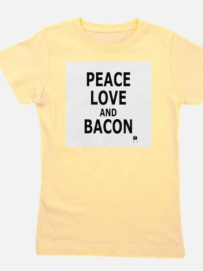 PEACE LOVE AND BACON Girl's Tee