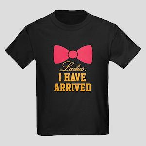 Ladies, I have arrived Kids Dark T-Shirt