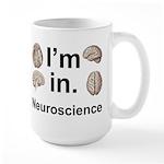 I'm in neuroscience Mugs
