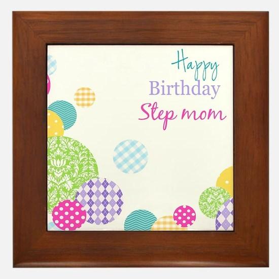 Happy Birthday Step Mom Framed Tile
