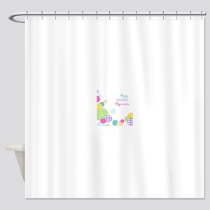 Happy Birthday Step Mom Shower Curtain