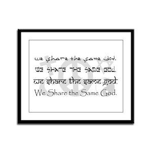 """We Share the Same God"" Framed Panel Print"
