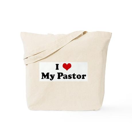 I Love My Pastor Tote Bag