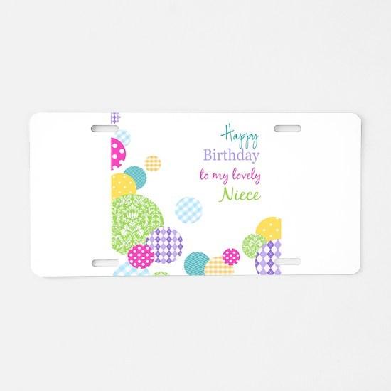 Happy Birthday Niece Aluminum License Plate