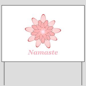 Nanaste Pink Lotus Yard Sign