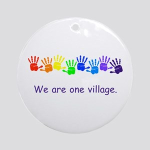 We Are One Village Rainbow Gifts Round Ornament