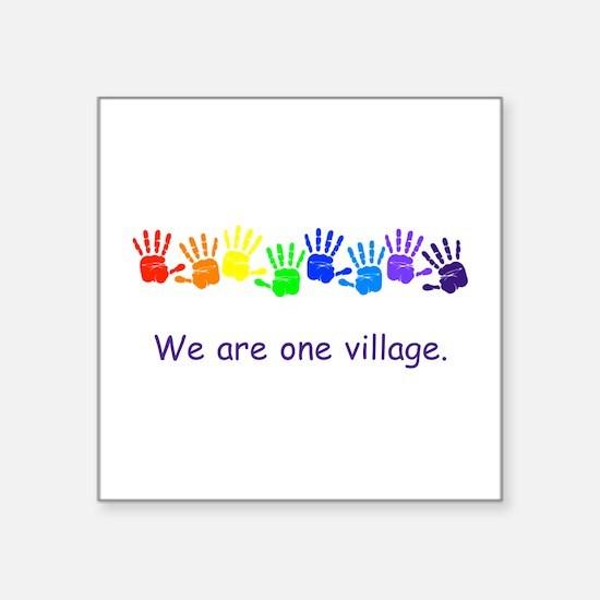 We Are One Village Rainbow Gifts Sticker
