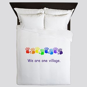 We Are One Village Rainbow Gifts Queen Duvet