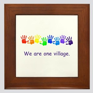 We Are One Village Rainbow Gifts Framed Tile