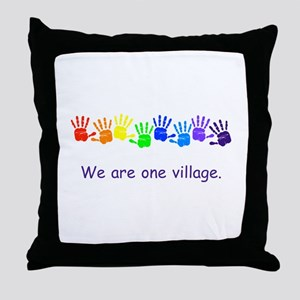 We Are One Village Rainbow Gifts Throw Pillow
