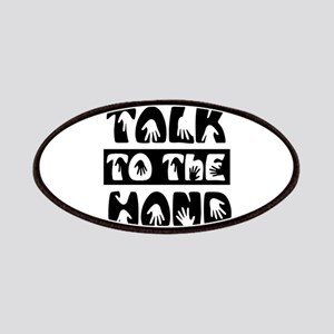 Talk To The Hand Patch