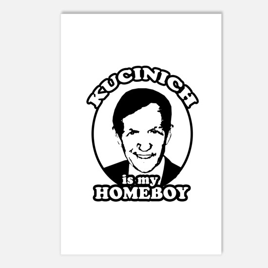 Kucinich is my homeboy Postcards (Package of 8)
