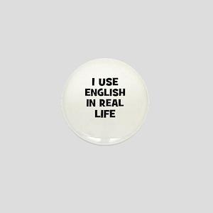 I Use English In Real Life Mini Button