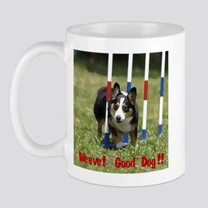 Corgi - Weave!  Good Dog!! Mug