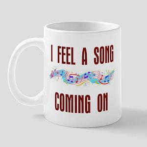 SONG COMING ON Mug