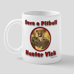 Save a Pitbull Nueter Vick Mug