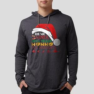 Dear Santa Will Trade Nonno Fo Long Sleeve T-Shirt