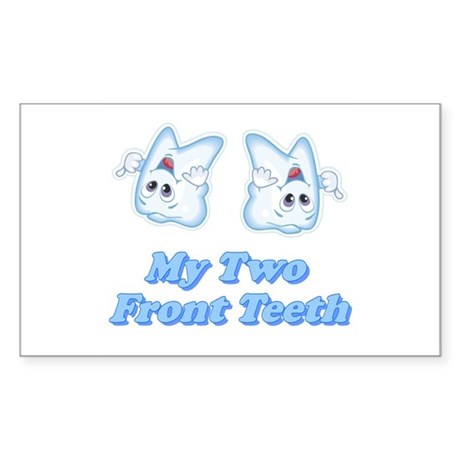 My Two Front Teeth Rectangle Sticker