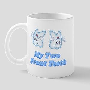 My Two Front Teeth Mug