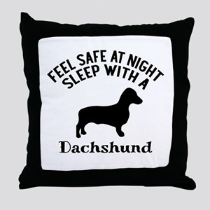 Sleep With Dachshund Dog Designs Throw Pillow