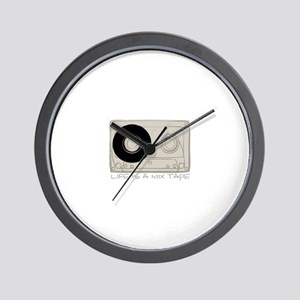 Life is a mix tape Wall Clock