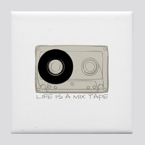 Life is a mix tape Tile Coaster