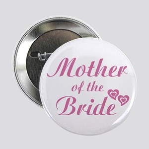 Mother of Bride Pink Button