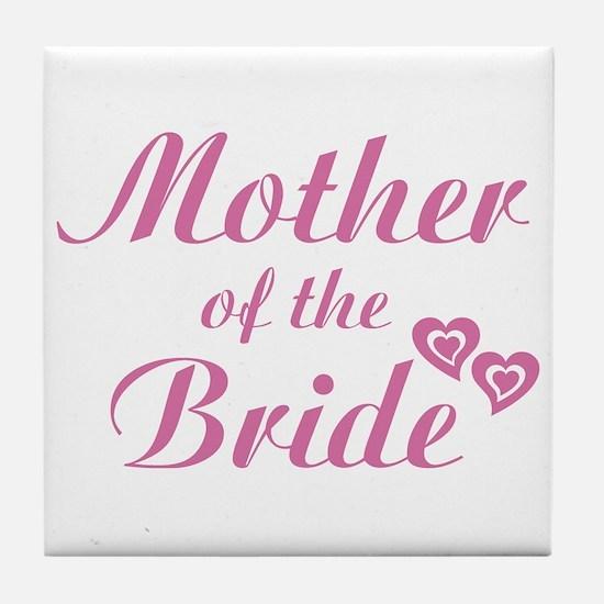 Mother of Bride Pink Tile Coaster