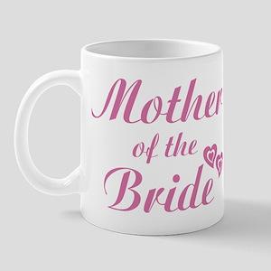 Mother of Bride Pink Mug