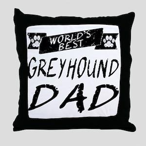 Worlds Best Greyhound Dad Throw Pillow