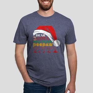 Dear Santa Will Trade Peepaw For Presents T-Shirt