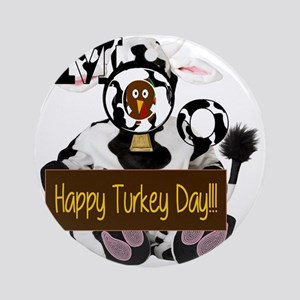 Turkey Day Humor Round Ornament