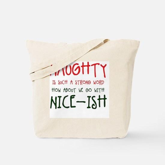 Nice-ish Tote Bag