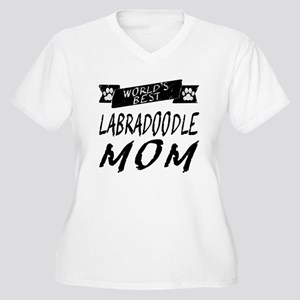 Worlds Best Labradoodle Mom Plus Size T-Shirt