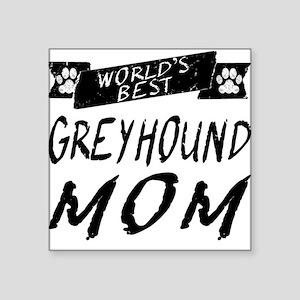 Worlds Best Greyhound Mom Sticker