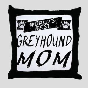 Worlds Best Greyhound Mom Throw Pillow