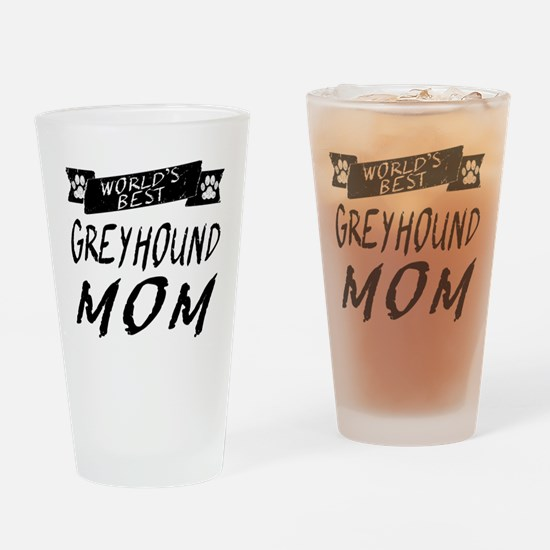 Worlds Best Greyhound Mom Drinking Glass