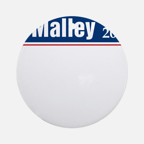 Omalley for president Round Ornament
