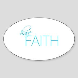 Have Faith - Oval Sticker
