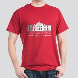 A woman's place in the House - Hillary 2016 Dark T