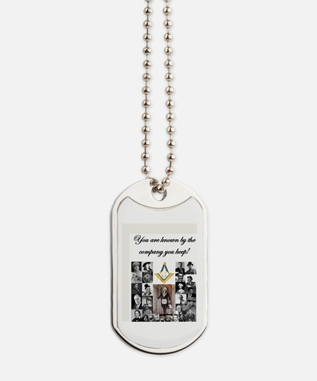 Company you keep Dog Tags
